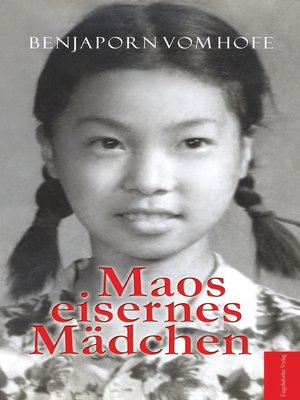 cover image of Maos eisernes Mädchen