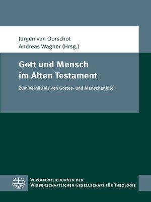cover image of Gott und Mensch im Alten Testament