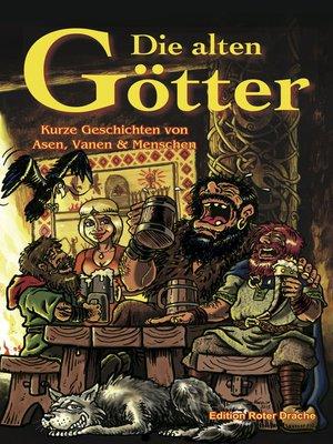 cover image of Die alten Götter