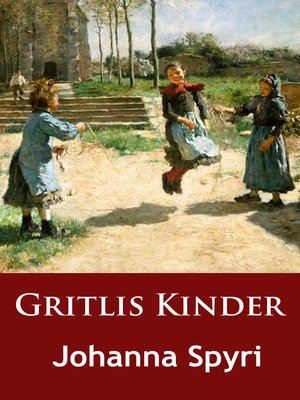 cover image of Gritlis Kinder