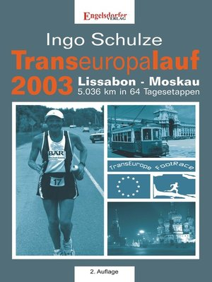 cover image of Transeuropalauf 2003. Lissabon – Moskau 5.036 km in 64 Tagesetappen