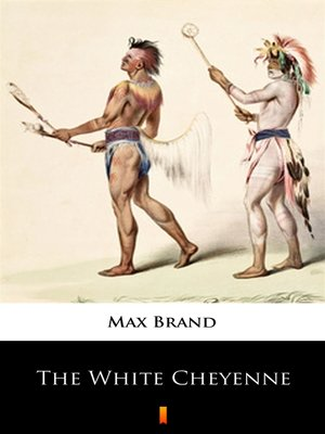 cover image of The White Cheyenne