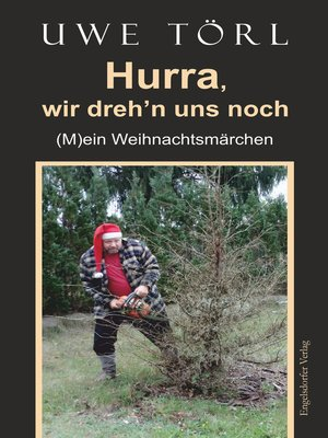 cover image of Hurra, wir dreh'n uns noch