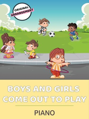 cover image of Boys and Girls Come Out to Play