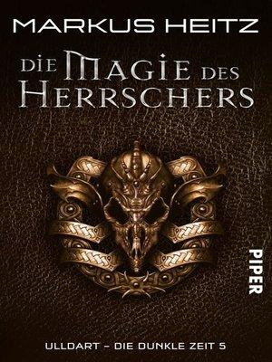 cover image of Die Magie des Herrschers