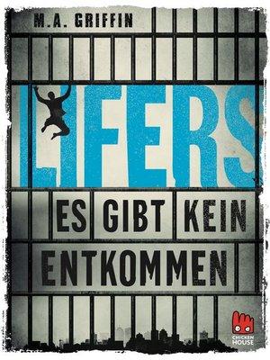 cover image of Lifers--Es gibt kein Entkommen