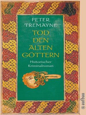 cover image of Tod den alten Göttern