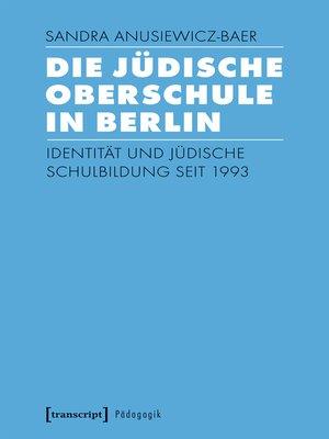 cover image of Die Jüdische Oberschule in Berlin