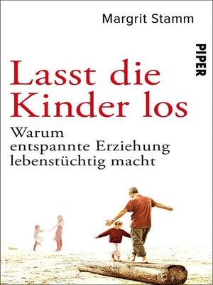 cover image of Lasst die Kinder los