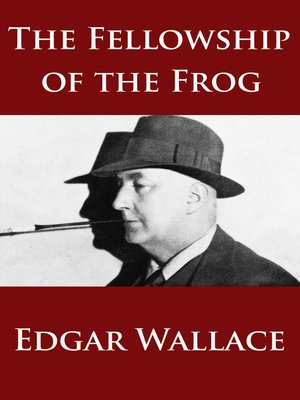 cover image of The Fellowship of the Frog