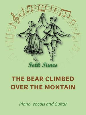 cover image of The Bear Climbed over the Montain