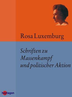 cover image of Schriften zu Massenkampf und politischer Aktion