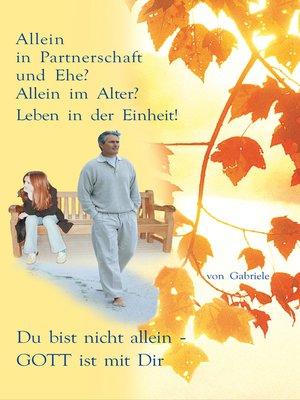 cover image of Allein in Partnerschaft und Ehe?