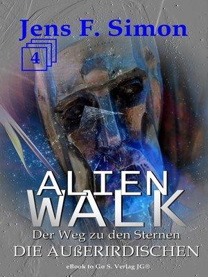 cover image of Die Außerirdischen (ALienWalk 4)