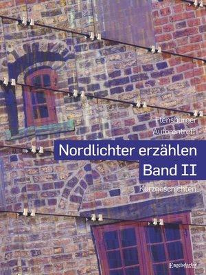 cover image of Nordlichter erzählen--Band II