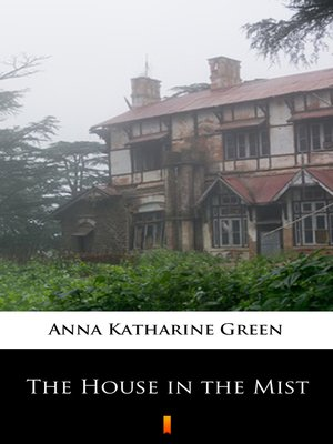 cover image of The House in the Mist