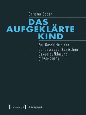 cover image of Das aufgeklärte Kind
