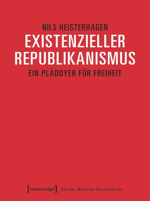 cover image of Existenzieller Republikanismus