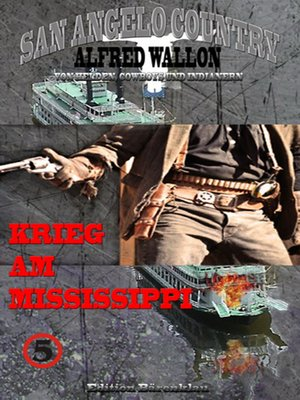 cover image of Krieg am Mississippi (San Angelo Country)