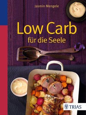 cover image of Low Carb für die Seele