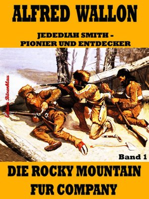 cover image of Die Rocky Mountain Fur Company
