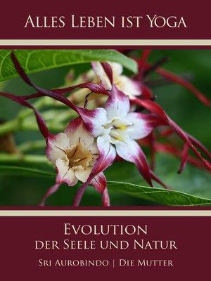 cover image of Die Evolution der Seele und Natur