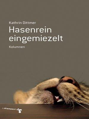 cover image of Hasenrein eingemiezelt