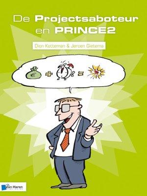 cover image of De Projectsaboteur en PRINCE2