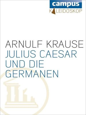 cover image of Julius Caesar und die Germanen