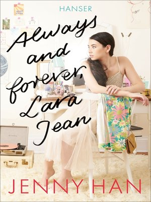 cover image of Always and forever, Lara Jean