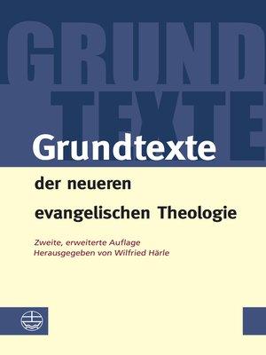 cover image of Grundtexte der neueren evangelischen Theologie