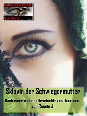 cover image of Sklavin der Schwiegermutter