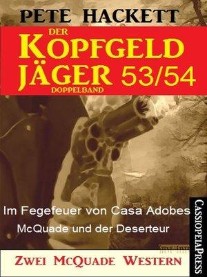 cover image of Der Kopfgeldjäger Folge 53/54  (Zwei McQuade Western)