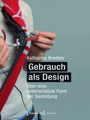 cover image of Gebrauch als Design