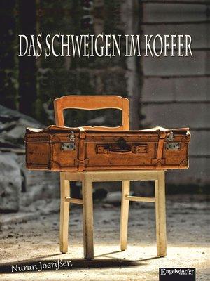 cover image of Das Schweigen im Koffer