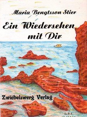 cover image of Ein Wiedersehen mit Dir
