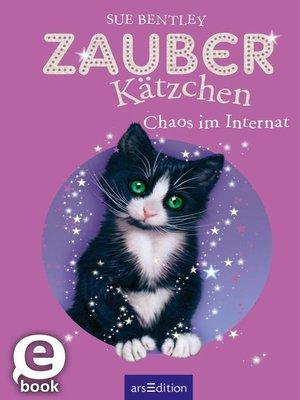 cover image of Zauberkätzchen--Chaos im Internat
