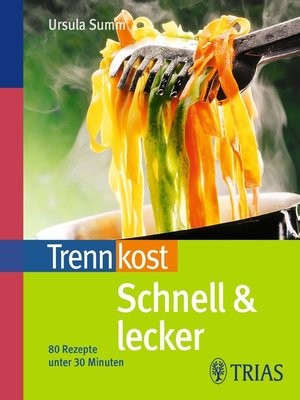 cover image of Trennkost schnell & lecker