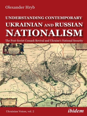 cover image of Understanding Contemporary Ukrainian and Russian Nationalism