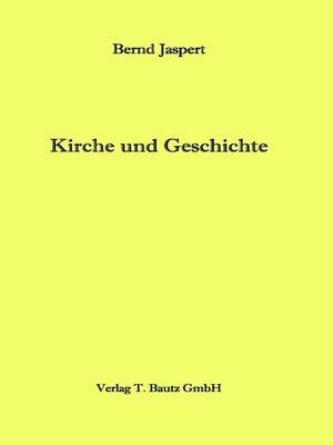 cover image of Kirche und Geschichte