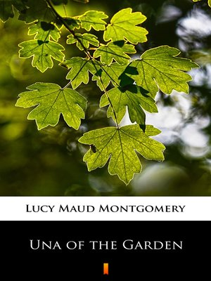cover image of Una of the Garden