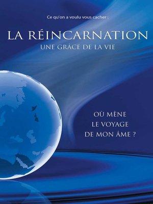cover image of La réincarnation, une grâce de la vie