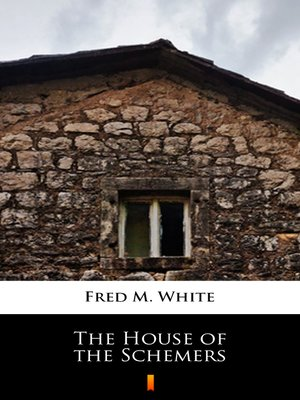 cover image of The House of the Schemers