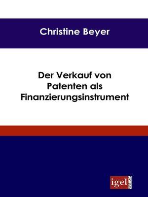 cover image of Der Verkauf von Patenten als Finanzierungsinstrument