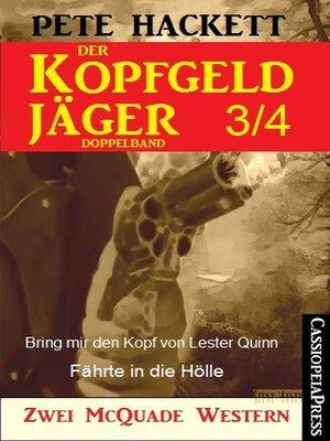 cover image of Der Kopfgeldjäger Folge 3/4  (Zwei McQuade Western)