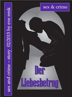 cover image of Der Liebesbetrug