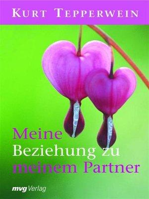 cover image of Meine Beziehung zu meinem Partner