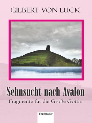 cover image of Sehnsucht nach Avalon