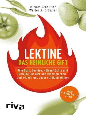 cover image of Lektine--das heimliche Gift