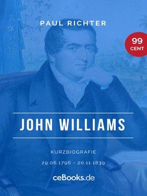 cover image of John Williams 1796 – 1839